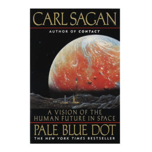Sagan's Pale Blue Dot: A Vision of the Human Future in Space