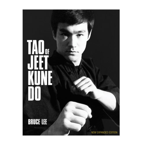 Bruce Lee's Tao of Jeet Kune Do New Expanded Edition