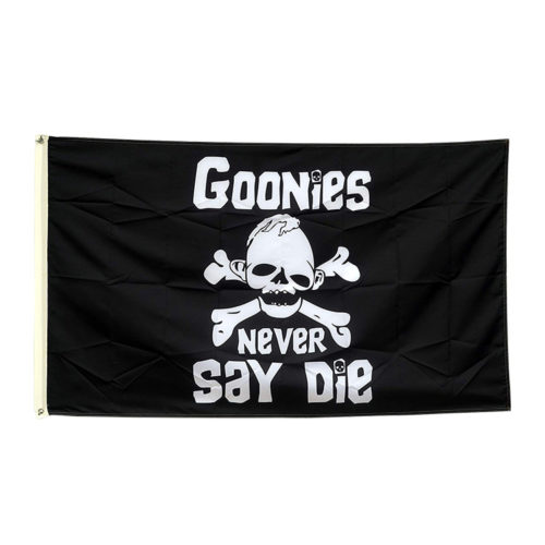 """Goonies Pirate Flag """"Never Say Die"""""""