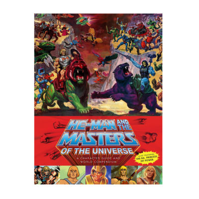 He-Man and Masters of the Universe Character Guide and World Compendium